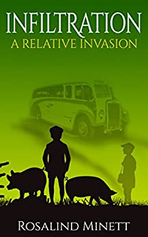 Infiltration (A Relative Invasion Book 2) by [Minett, Rosalind]