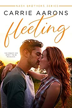 Fleeting (Nash Brothers Book 1) by [Aarons, Carrie]