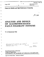 Analysis and Design of Algorithm-Based Fault-Tolerant Systems