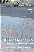 Urban Cosmopolitics: Agencements, assemblies, atmospheres (Questioning Cities)