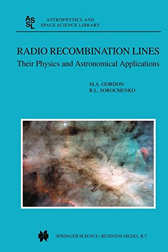 Radio Recombination Lines: Their Physics and Astronomical Applications (Astrophysics and Space Science Library)