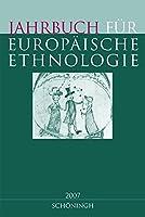 Jahrbuch fuer Europaeische Ethnologie - Neue Folge. Im Auftrag der Goerres-Gesellschaft: Dritte Folge. Herausgegeben im Auftrag der Goerres-Gesellschaft