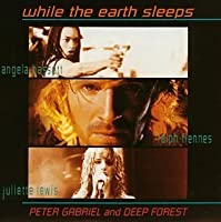 While the Earth Sleeps by Deep Forest (1996-01-25)