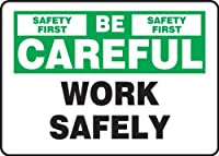 Accuform MGNF977VS Sign LegendSAFETY FIRST BE CAREFUL WORK SAFELY 7 Length x 10 Width x 0.004 Thickness Adhesive Vinyl 7 x 10 Green/Black on White [並行輸入品]
