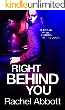 Right Behind You: The NEW spine-chiller from the queen of psychological thrillers (Tom Douglas Thrillers Book 9)