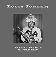 Louis Jordan at Sardi`s 1956【CD】 [並行輸入品]
