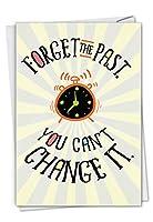Forget The Past - 封筒付きバースデーカード (4.63 x 6.75インチ) - 挨拶を提供しますが、これ以上ないC7200BDG