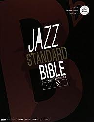 ジャズ・スタンダード・バイブル in B♭ セッションに役立つ不朽の227曲 (CD付き)
