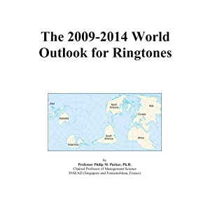 The 2009-2014 World Outlook for Ringtones