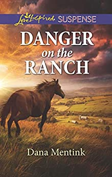 Danger on the Ranch (Roughwater Ranch Cowboys) by [Mentink, Dana]