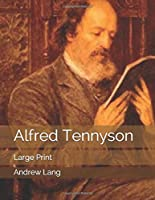 Alfred Tennyson: Large Print