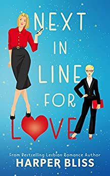 Next in Line for Love by [Bliss, Harper]
