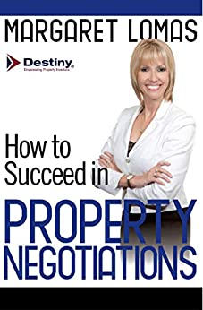 How to Succeed in Property Negotiations by [Lomas, Margaret]
