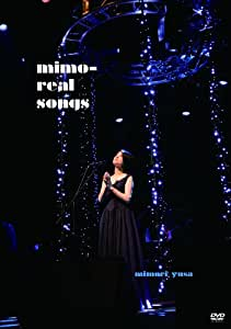 mimo-real songs [DVD]