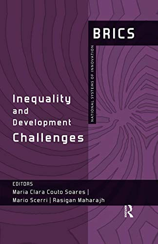 Inequality and Development Challenges: BRICS National Systems of Innovation (English Edition)