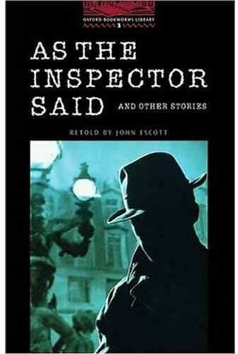 As the Inspector Said (Oxford Bookworms Library)の詳細を見る