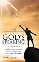 The Companion Teaching Tool for God's Speaking 30 Day Devotional and Workbook