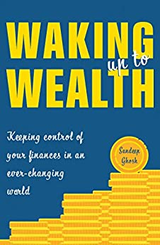Waking Up to Wealth by [Ghosh, Sandeep]