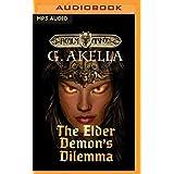 The Elder Demon's Dilemma (Realm of Arkon)