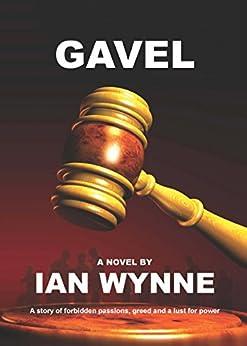 Gavel by [Wynne, Ian]