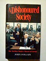A Dishonoured Society
