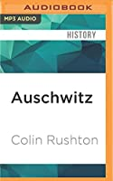 Auschwitz: A British Pow's Eyewitness Account