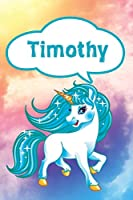 """Timothy: Personalized Unicorn Journal, notebook featuring 120 lined pages 6""""x9"""""""