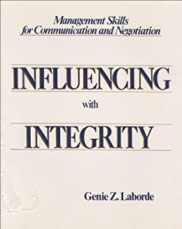 Influencing with Integrity by [Laborde, Genie]