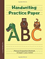 Handwriting Practice Paper: Primary Composition Notebook for Grades K-2 | Standard Ruled with Dotted Midline | 100 pages | Classic 7.5x9.7 inches (Cool Notebooks)