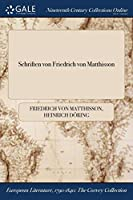 Schriften Von Friedrich Von Matthisson