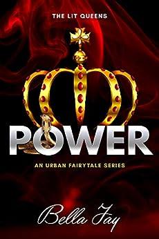Power: An Urban Fairytale Series by [Jay, Bella]