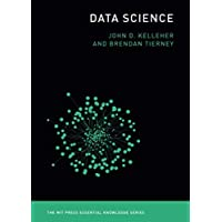 Data Science (MIT Press Essential Knowledge series)