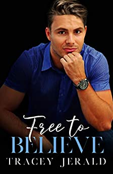 Free to Believe (Amaryllis Series Book 4) by [Jerald, Tracey]