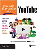 How to Do Everything with YouTube