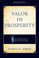 Valor in Prosperity (Blind Vision)
