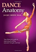 Dance Anatomy (Sports Anatomy)