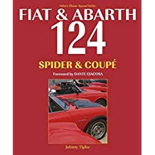 Fiat & Abarth 124 Spider & Coupe: Revised Paperback Edition
