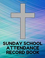Sunday School Attendance Record Book: Attendance Chart Register for Sunday School Classes, Blue Swirl Cover