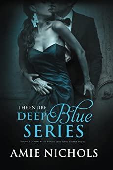 Deep Blue Series by [Nichols, Amie]