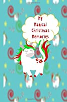 My Magical Christmas Memories: Write, Doodle, and Draw Journal for Kids