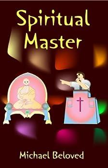 Spiritual Master by [Beloved, Michael]