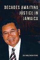 Decades Awaiting Justice in Jamaica