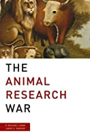 The Animal Research War [並行輸入品]