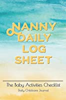 """Nanny daily log sheet: This Baby Log Book creates for help a mom monitor baby in daily activity 180 days with pocket book size 6""""x9"""" Baby Record Book Baby's Daily Log Book, Track and Monitor Your Newborn Baby's Schedule"""