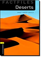 Deserts (Oxford Bookworms Library: Factfiles, Stage 1)