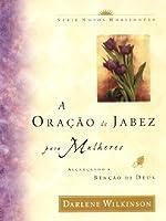 A Oração de Jabez Para Mulheres (Português)