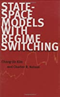 State-Space Models with Regime Switching: Classical and Gibbs-Sampling Approaches with Applications (The MIT Press)