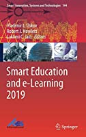 Smart Education and e-Learning 2019 (Smart Innovation, Systems and Technologies)