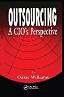 Outsourcing: A Cio's Perspective