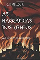 As Narrativas dos Ventos: As Crônicas de Wingaard